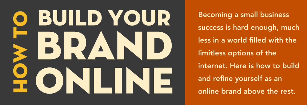 Tips On Building Your Brand Online