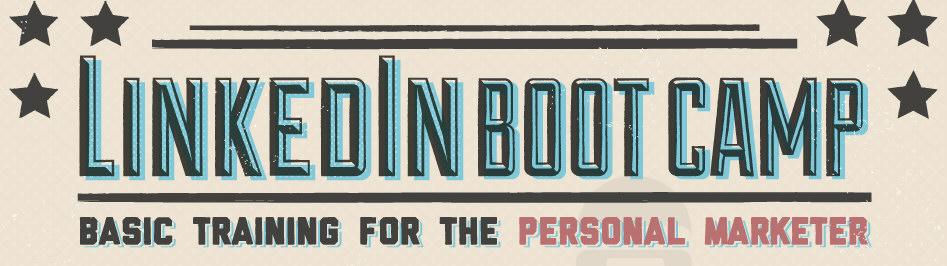 LinkedIn Bootcamp: Marketing Effectively on LinkedIn