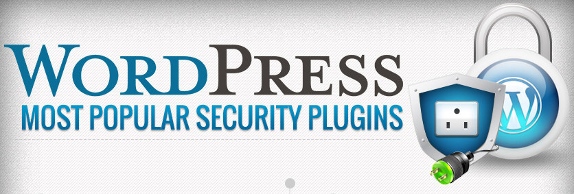 Most Popular Security Plugins for WordPress