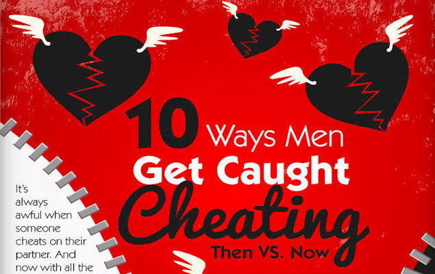 10 Ways Men get Caught Cheating
