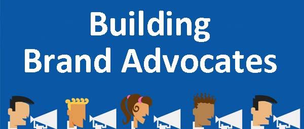 Building Brand Advocates