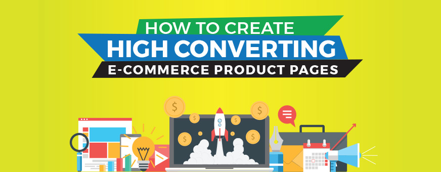 How To Improve Conversion Rates for eCommerce Product Pages