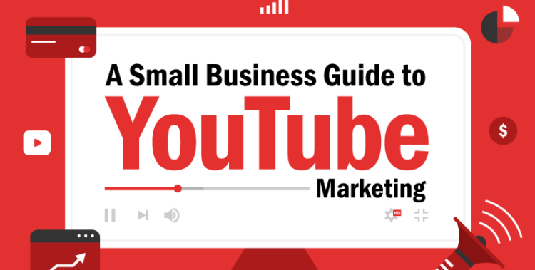 A Small Business Guide to YouTube Marketing